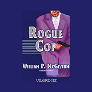 Rogue Cop | [William P. McGivern]