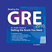 Beating the GRE 2010: An Audio Guide to Getting the Score You Need | [PrepLogic]