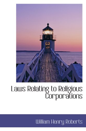 Laws Relating to Religious Corporations