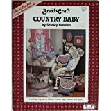 img - for Braid Craft Country Baby book / textbook / text book