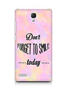 Amez Dont forget to Smile Today Back Cover For Xiaomi Redmi Note 4G