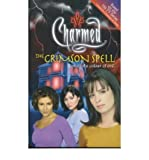The Crimson Spell: Beware the Colour of Evil (Charmed) (0743409272) by Burge, Constance M.
