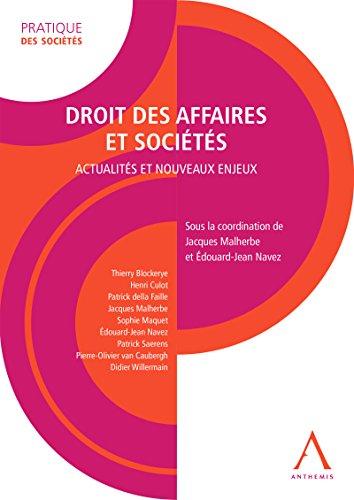 Droit des affaires et sociétés: Actualités et nouveaux enjeux (Droit belge)