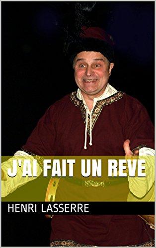 Henri LASSERRE - J'AI FAIT UN REVE