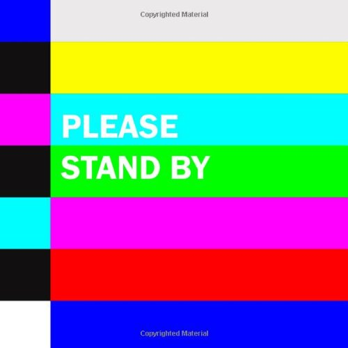 Please Stand By: Lester & Charlie's 50 Favorite TV Test Patterns