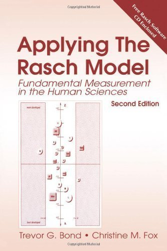 Applying the Rasch Model: Fundamental Measurement in the Human Sciences, Second Edition by Bond, Trevor Published by Routledge 2nd (second) edition (2007) Paperback