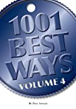 img - for 1001 Best Ways: Volume 4 book / textbook / text book