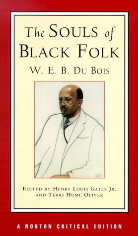 The Souls of Black Folk (Norton Critical Editions)