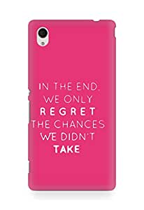 AMEZ we only regret the chances we didnt take Back Cover For Sony Xperia M4