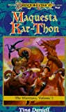 Maquesta Kar-Thon: The Warriors, Volume II (0786901349) by Daniell, Tina