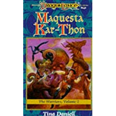 Maquesta Kar-Thon: The Warriors, Volume II by Tina Daniell