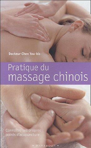 livre pratique du massage chinois conna tre ses propres points d 39 acupuncture. Black Bedroom Furniture Sets. Home Design Ideas