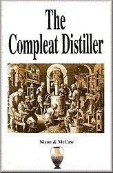 The Compleat Distiller (Revised 2nd Edition), Michael Nixon; Michael McCaw