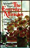 The Everyday Miracles: A womans views on personal fulfillment