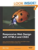 Responsive Web Design with Html5 and Css3 (Community Experience Distilled)