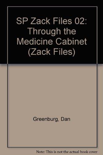 Zack Files 02 Through The Medicine Cabinet