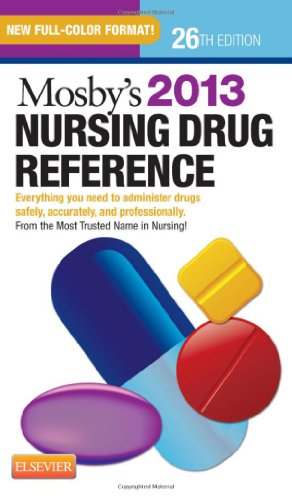 Mosby's 2013 Nursing Drug Reference, 26e (SKIDMORE NURSING DRUG...