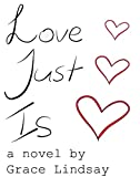 img - for Love Just Is (Silver Chain) book / textbook / text book