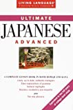 img - for Ultimate Japanese: Advanced (Living Language Ultimate Courses) by Suguru Akutsu (1998-08-25) book / textbook / text book