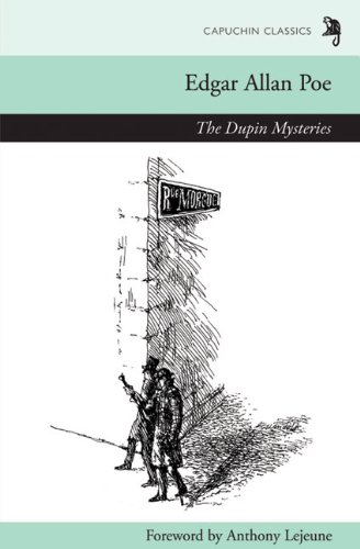 The Dupin Mysteries with The Gold Bug (Capuchin Classics)