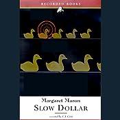 Slow Dollar | Margaret Maron