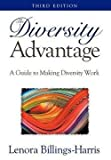 img - for The Diversity Advantage (Hardcover)--by Lenora Billings-Harris [2012 Edition] book / textbook / text book