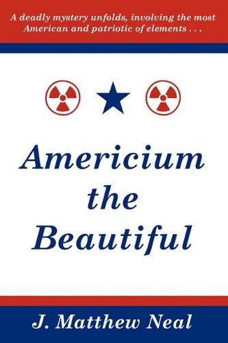 Americium the Beautiful