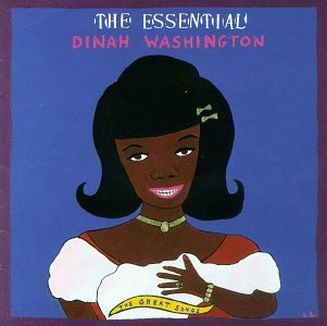 Dinah Washington - The Essential Dinah Washington The Great Songs - Zortam Music