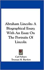 Abraham lincoln biographical essay