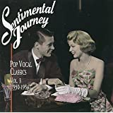 Sentimental Journey: Pop Vocal Classics, Vol. 3 (1950-1954)