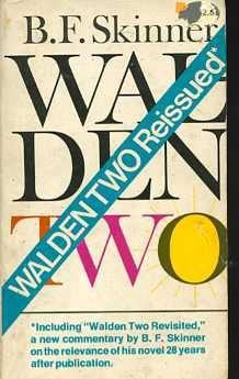 Walden Two, B. F. Skinner