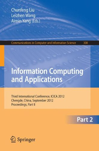 Information Computing and Applications: Third International Conference, ICICA 2012, Chengde, China, September 14-16, 2012. Proceedings, Part II
