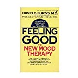 Feeling Good: the New Mood Therapy (Signet)