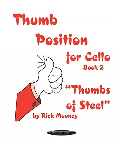 Thumb Position for Cello, Bk 2: Thumbs of Steel