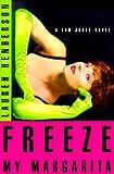 Freeze My Margarita: A Sam Jones Novel