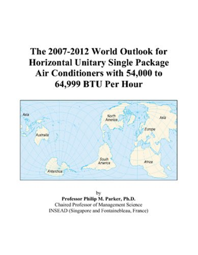 The 2007-2012 World Outlook for Horizontal Unitary Single Package Air Conditioners with 54,000 to 64,999 BTU Per Hour