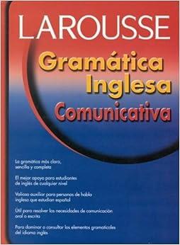 Gramatica Inglesa Comunicativa (Spanish Edition) (Spanish) 5th
