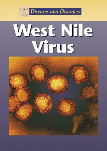 West Nile Virus (Diseases and Disorders)