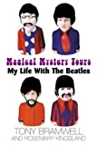 img - for Magical Mystery Tour: My Life with the