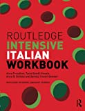img - for Routledge Intensive Italian Workbook (Routledge Intensive Language Courses) book / textbook / text book