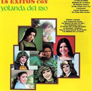 Yolanda Del Rio - 15 exitos con Yolanda Del Rio - Zortam Music