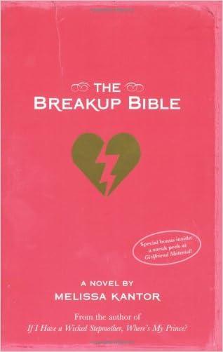 The Breakup Bible written by Melissa Kantor