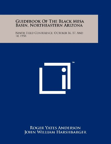 Guidebook of the Black Mesa Basin, Northeastern Arizona: Ninth Field Conference, October 16, 17, and 18, 1958