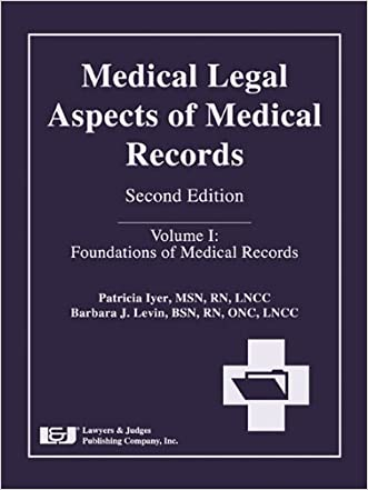 Medical Legal Aspects of Medical Records, Second Edition written by Patricia W. Iyer