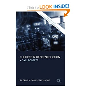 The History of Science Fiction (Palgrave Histories of Literature) by Adam Roberts