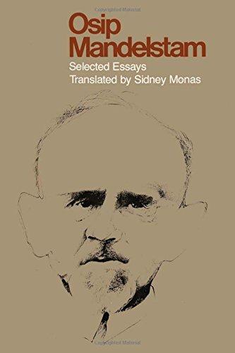 Osip Mandelstam: Selected Essays (Dan Danciger Publications Series)