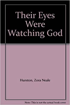 Their eyes were watching god free book