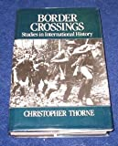 img - for Border Crossings: Studies in International History book / textbook / text book