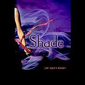 Shade | Jeri Smith-Ready