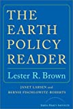 The Earth Policy Reader (0393324060) by Brown, Lester R.